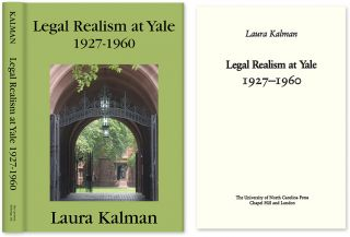 Legal Realism at Yale, 1927-1960. Laura Kalman
