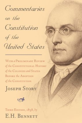 Commentaries on the Constitution of the United States, 3rd ed. 2 Vols.