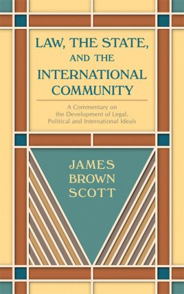 Law, The State, and the International Community. 2 Vols.