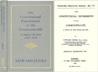 The Constitutional Experiments of the Commonwealth: A Study of the. Edward Jenks