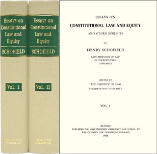 Essays on Constitutional Law and Equity and Other Subjects. 2 Vols. Henry Schofield