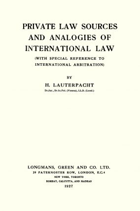 Private Law Sources and Analogies of International Law With Special...