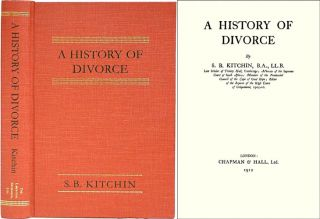 A History of Divorce. S. B. Kitchin