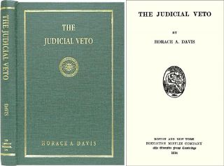 The Judicial Veto. Horace A. Davis