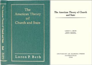 The American Theory of Church and State. Loren P. Beth