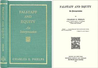 Falstaff and Equity: An Interpretation. Charles E. Phelps