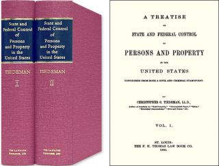 A Treatise on State and Federal Control of Persons and Property. Christopher G. Tiedeman