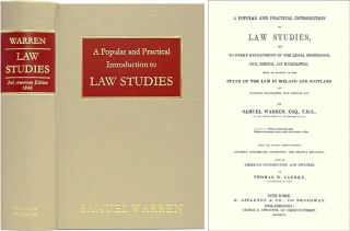 A Popular and Practical Introduction to Law Studies and to Every. Samuel Warren, Thomas W. Clerke.