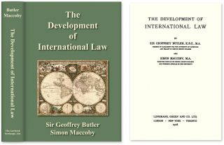 The Development of International Law. Sir Geoffrey Butler, Simon Maccoby