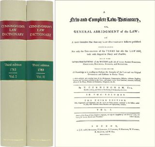 A New and Complete Law-Dictionary, or General Abridgment of the Law. Timothy Cunningham