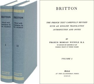 Britton: The French Text Carefully Revised with an English Translation. Francis Morgan. Britton...