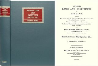 Ancient Laws and Institutes of England: Comprising Laws Enacted. Benjamin Thorpe