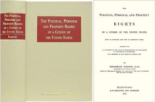 The Political, Personal and Property Rights of a Citizen of the. Theophilus Parsons