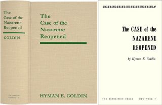 The Case of the Nazarene Reopened. Hyman E. Goldin