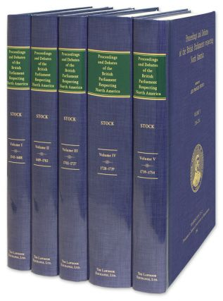 Proceedings and Debates of the British Parliaments Respecting. Leo Francis Stock