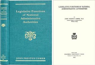 Legislative Functions of National Administrative Authorities. John Preston Comer
