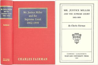 Mr. Justice Miller and the Supreme Court. Charles Fairman