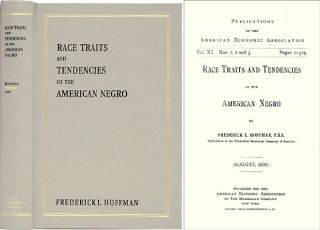Race Traits and Tendencies of the American Negro. Frederick L. Hoffman, Paul Finkelman, intro