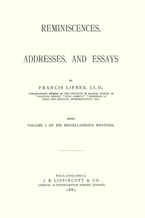 Miscellaneous Writings of Francis Lieber... 2 Vols.