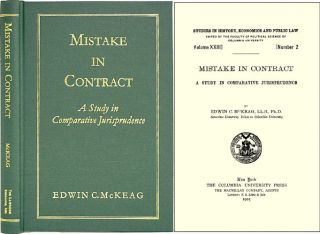 Mistake in Contract: rintudy in Comparative Jurisprudence. Edwin C. McKeag.
