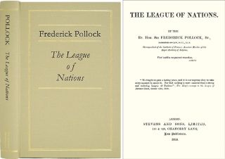The League of Nations. Sir Frederick Pollock