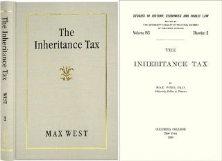 The Inheritance Tax. Max West