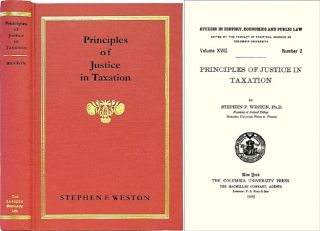 Principles of Justice in Taxation. Stephen F. Weston