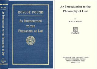 An Introduction to the Philosophy of Law. Roscoe Pound