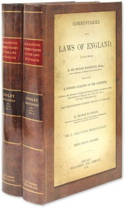 Commentaries on the Laws of England; In Four Books. With A Copious. Sir William Blackstone, Thomas M. Cooley.
