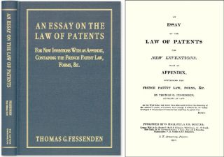 An Essay on the Law of Patents for New Inventions. With an Appendix. Thomas G. Fessenden