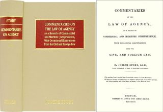 Commentaries on the Law of Agency as a Branch of Commercial and. Joseph Story