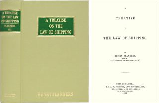 A Treatise on the Law of Shipping. Henry Flanders.