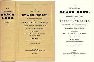The Extraordinary Black Book: An Exposition of Abuses Church State. John Wade.
