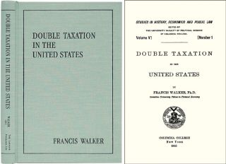 Double Taxation in the United States. Francis Walker