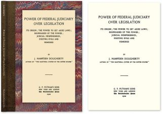 Power of Federal Judiciary Over Legislation. J. Hampden Dougherty