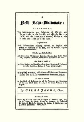 A New Law-Dictionary: Containing, The Interpretation and...