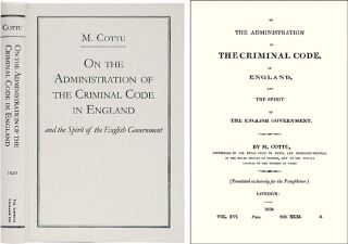 On the Administration of Criminal Code, in England, and the Spirit. Charles Cottu