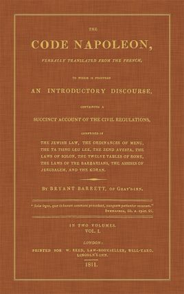 The Code Napoleon, Verbally Translated From the French: To Which is...