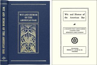 Wit and Humor of the American Bar. Henry Frederic Reddall, Compiler