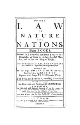 Of the Law of Nature and Nations. Eight Books. Written in Latin by...