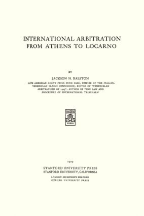 International Arbitration from Athens to Locarno