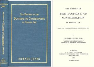 The History of the Doctrine of Consideration in English Law (Being. Edward Jenks