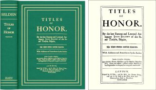 Titles of Honor. Carefully Corrected with Additions and Amendments. John Selden