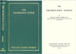 The Frankpledge System. LBE Reprint of 1910 ed. William Alfred Morris