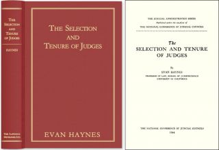 The Selection and Tenure of Judges. Evan Haynes.