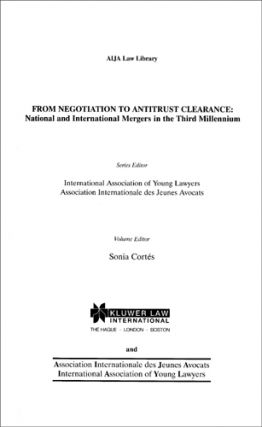 From Negotiation to Antitrust Clearance. The Hague, 2002. Sonia Cortes.