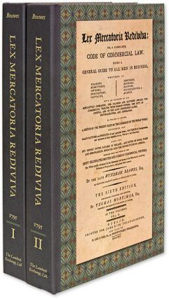 Lex Mercatoria Rediviva: Or, A Complete Code of Commercial Law:. Wyndham Beawes, Thomas Mortimer