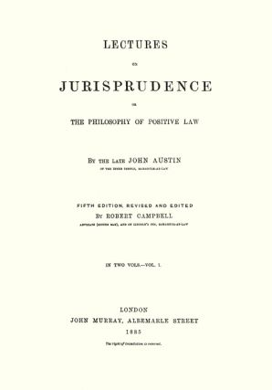 Lectures on Jurisprudence or the Philosophy of Positive Law. 5th ed...