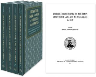 European Treaties Bearing on the History of the United States.. 4 vols. Frances Gardiner...