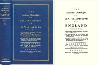 The Maritime Dicaeologie; Or, Sea-Jurisdiction of England. In Three. John Exton